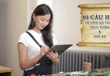 40 câu hỏi vệ sinh an toàn thực phẩm