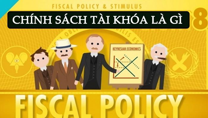 chính sách tài khóa là gì