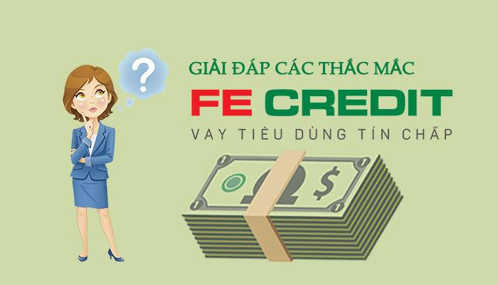 giải đáp thắc mắc vay fe credit
