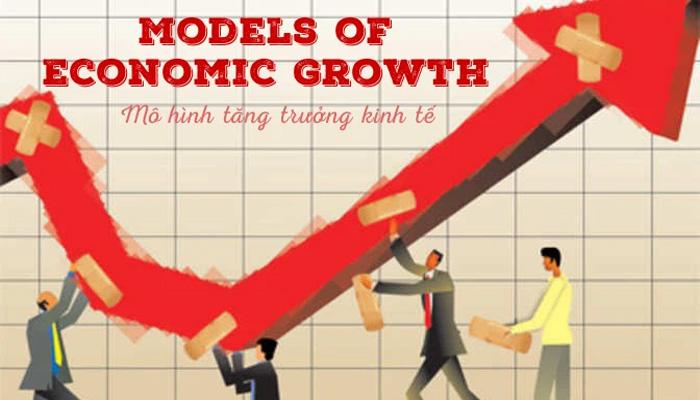 mô hình tăng trưởng kinh tế