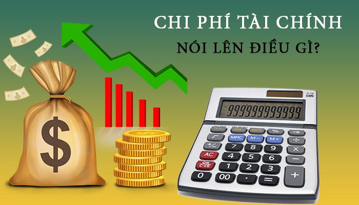 Chi phí tài chính nói lên điều gì
