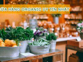 cửa hàng organic uy tín tín