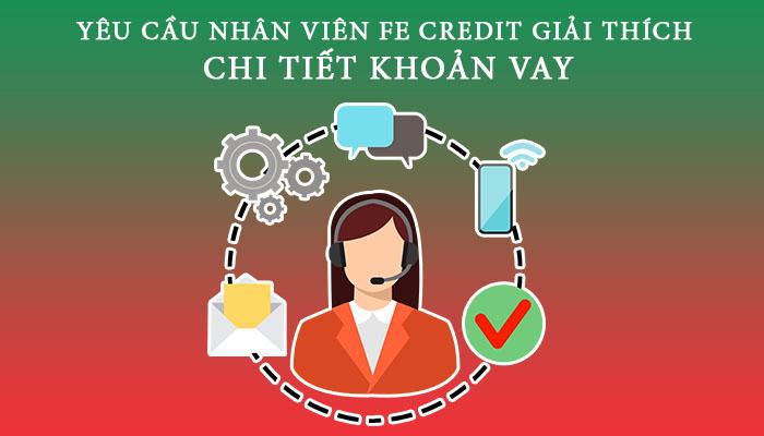 Yêu cầu nhân viên FE Credit giải thích khoản vay