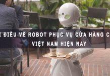 robot phục vụ cửa hàng cafe ở việt nam