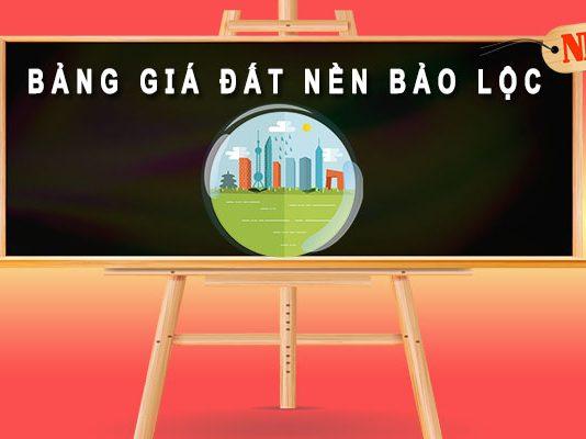 Bảng giá đất nền Bảo Lộc Lâm Đồng