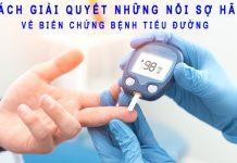 Cách giải quyết biến chứng tiểu đường