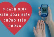 5 cách kiểm soát biến chứng tiểu đường