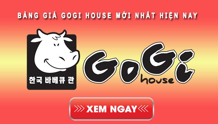 Bảng giá Gogi mới nhất hiện nay