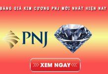 Bảng giá kim cương PNJ mới nhất hiện nay