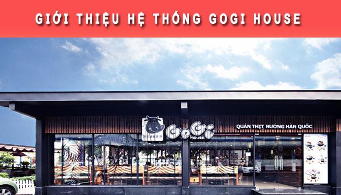Giới thiệu về Gogi House