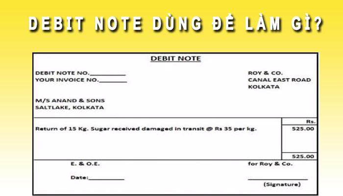 Debit Note dùng để làm gì