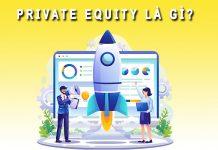 Private Equity là gì