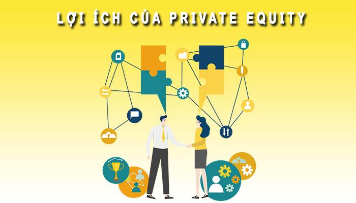 Lợi ích Private Equity